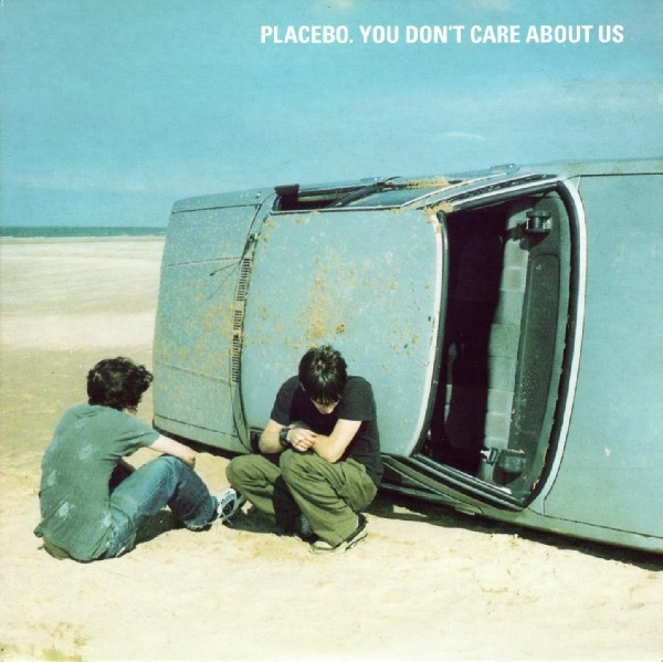 CORINNE DAY PLACEBO YOU DONT CARE ABOUT US CD SINGLE SEPTEMBER 1998