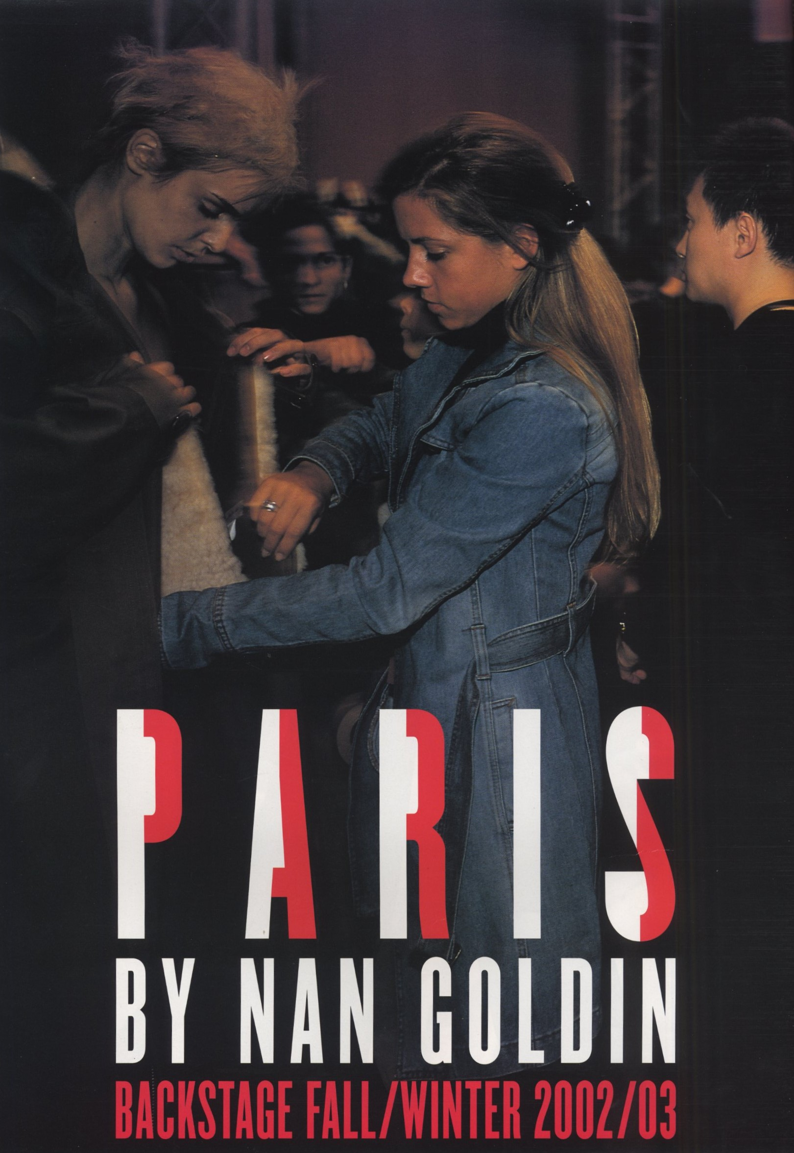 paris backstage fall winter 2002 2003 photography nan goldin v july august 2002 1