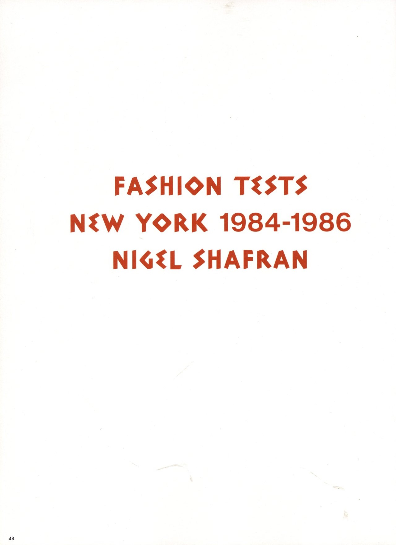 photography nigel shafran fashion tests new york 1984 1986 reedition aw 2016